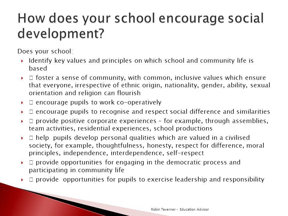 How does your school encourage social development