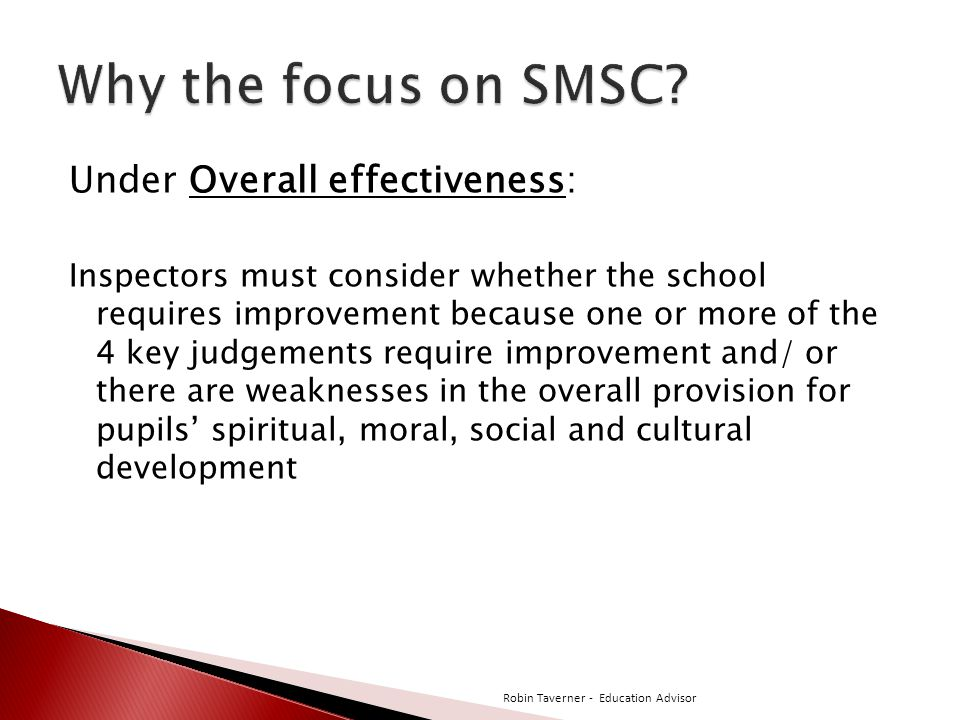 Why the focus on SMSC Under Overall effectiveness: