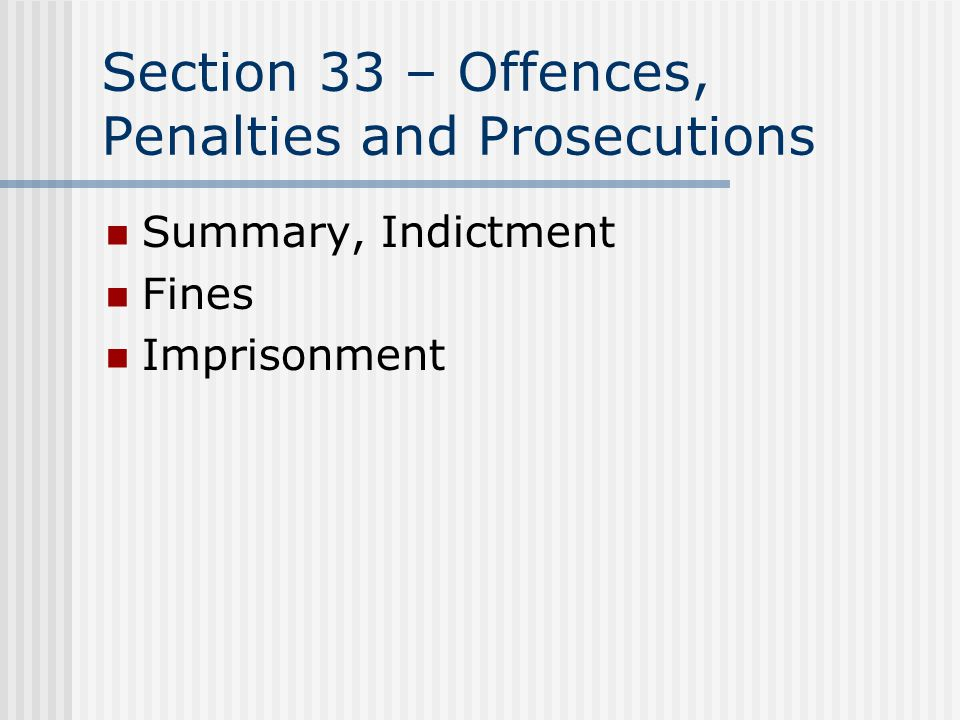 Section 33 – Offences, Penalties and Prosecutions