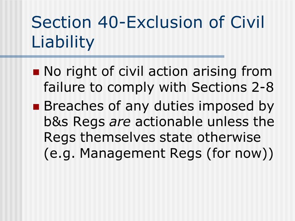 Section 40-Exclusion of Civil Liability