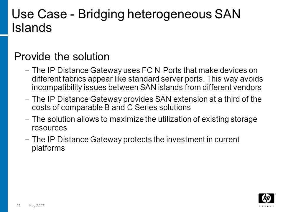 Use Case - Bridging heterogeneous SAN Islands