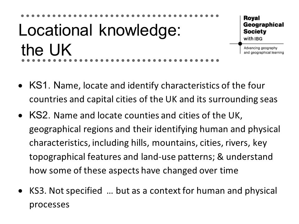 Locational knowledge: the UK