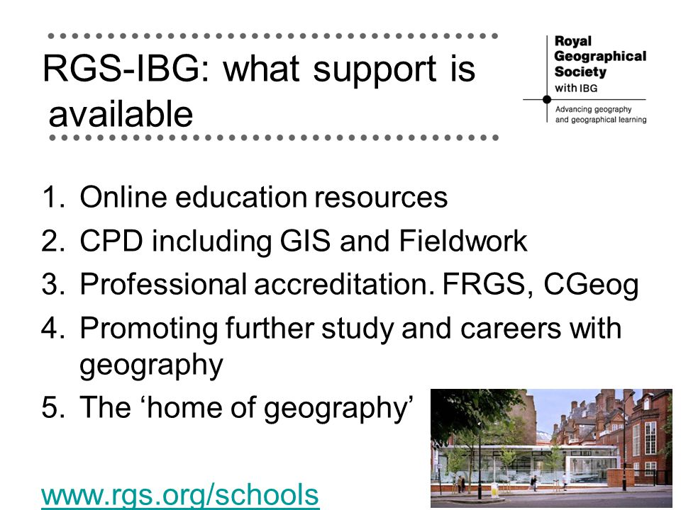 RGS-IBG: what support is available