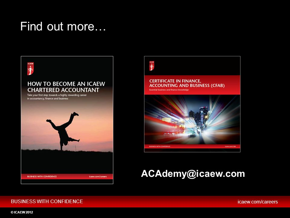 Find out more… ACAdemy@icaew.com KEY SLIDE