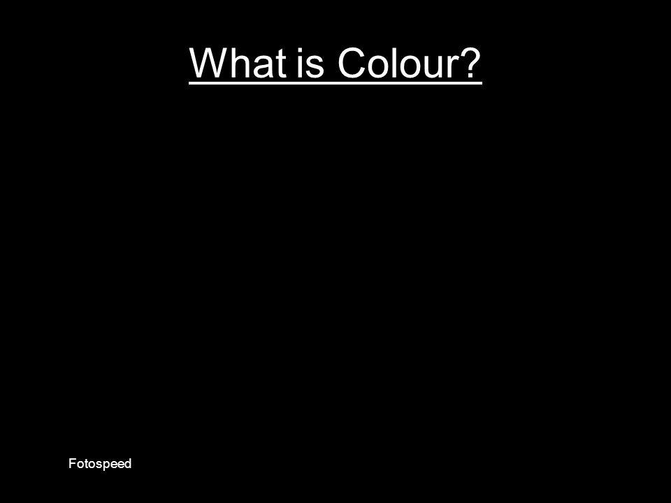What is Colour Fotospeed