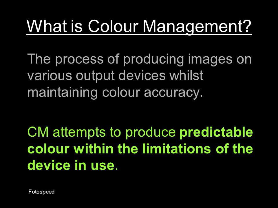What is Colour Management