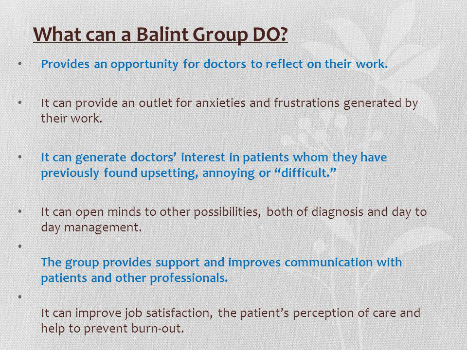 What can a Balint Group DO