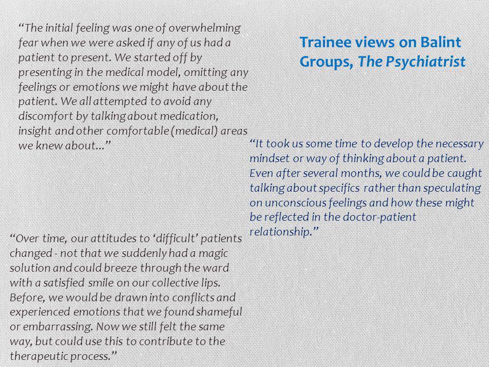 Trainee views on Balint Groups, The Psychiatrist