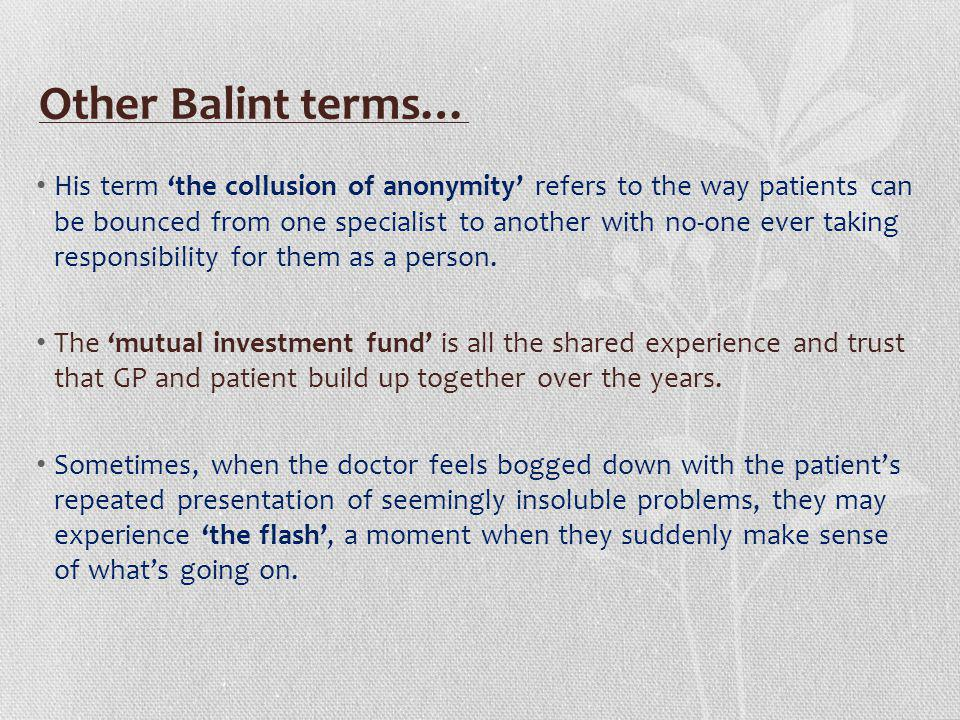 Other Balint terms…