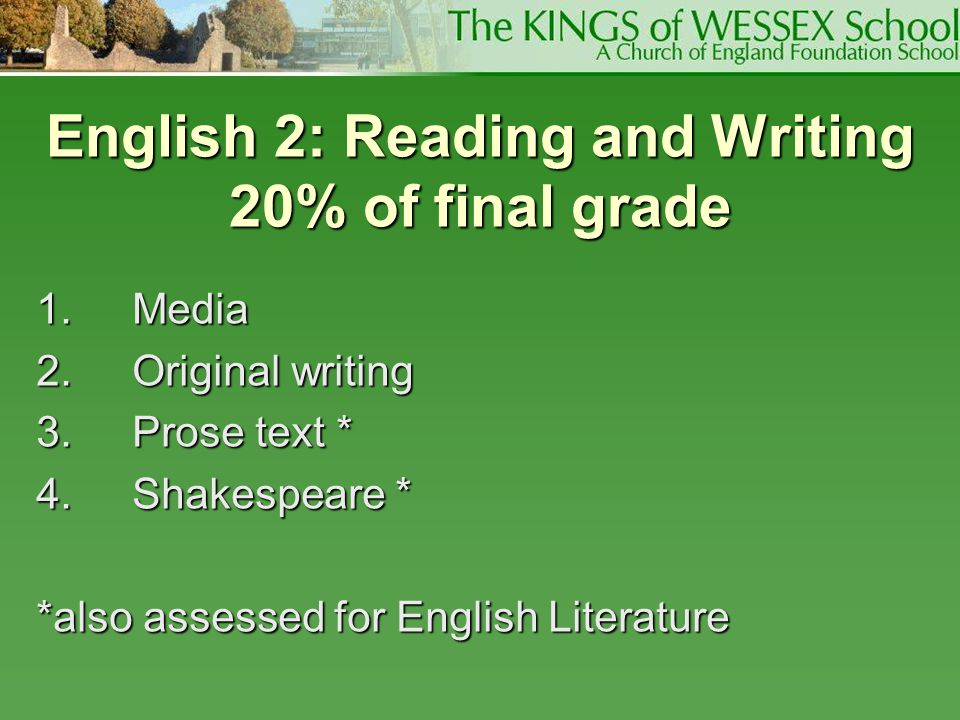 English 2: Reading and Writing 20% of final grade