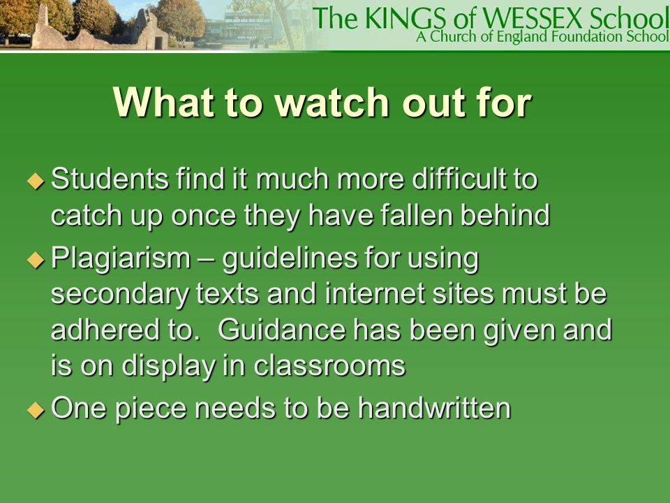 What to watch out for Students find it much more difficult to catch up once they have fallen behind.