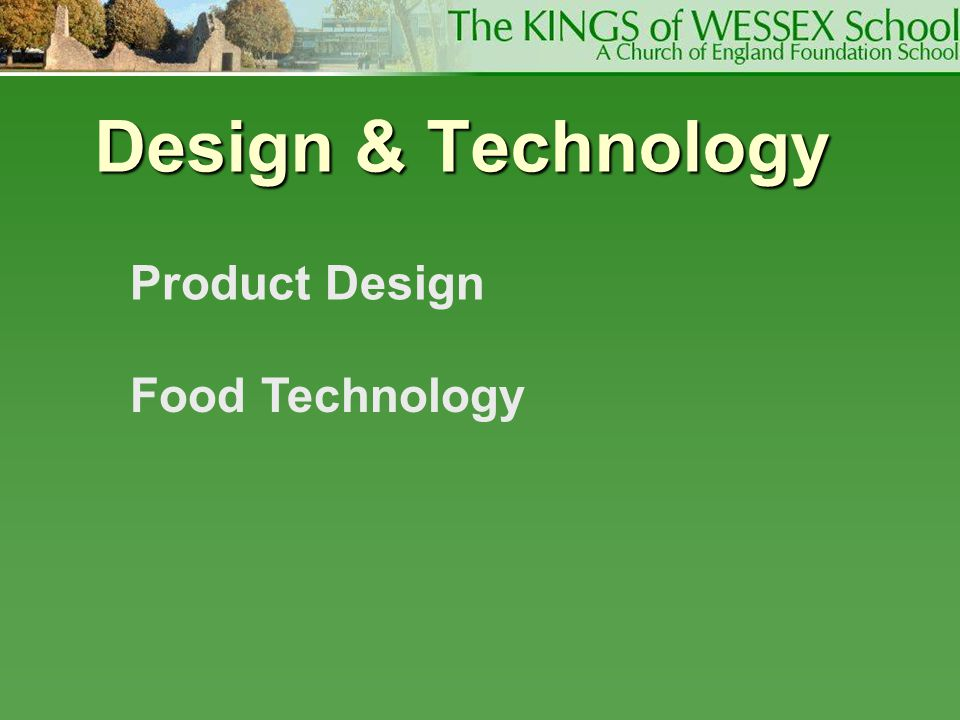 Design & Technology Product Design Food Technology