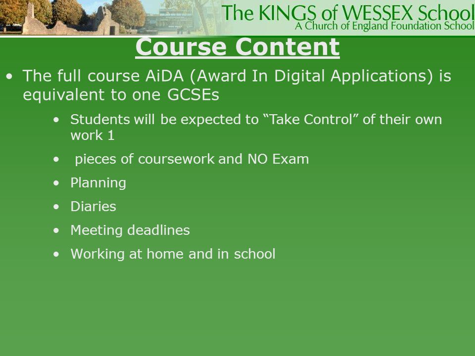 Course Content The full course AiDA (Award In Digital Applications) is equivalent to one GCSEs.