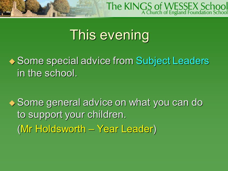 This evening Some special advice from Subject Leaders in the school.