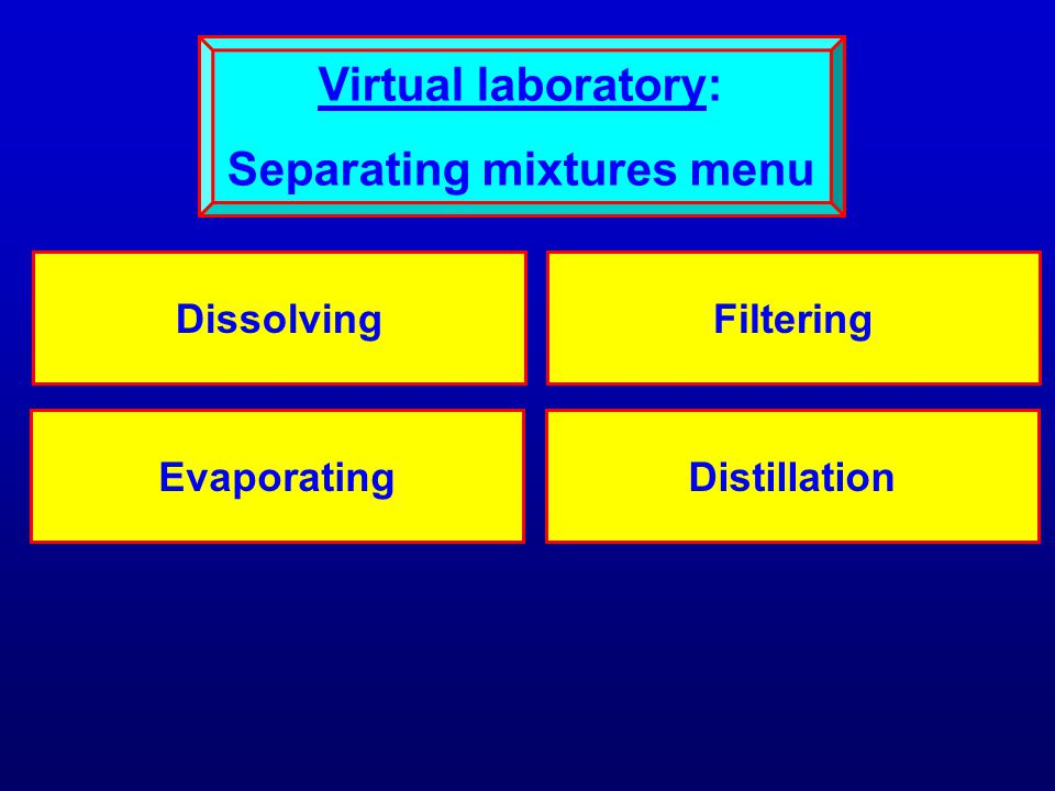 Separating mixtures menu
