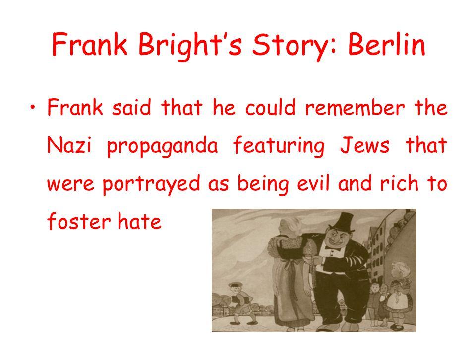 Frank Bright's Story: Berlin