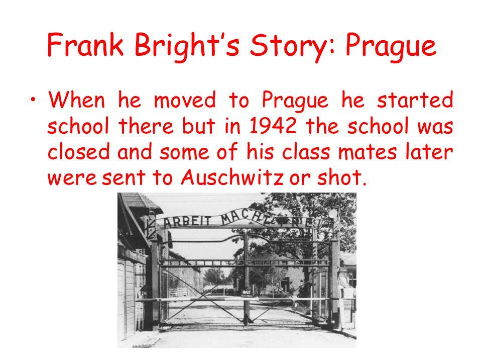 Frank Bright's Story: Prague