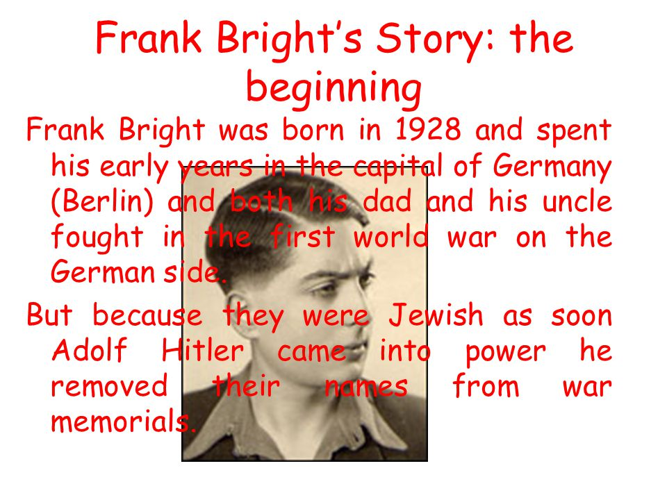Frank Bright's Story: the beginning