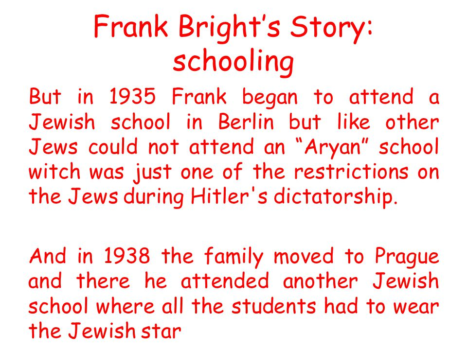 Frank Bright's Story: schooling
