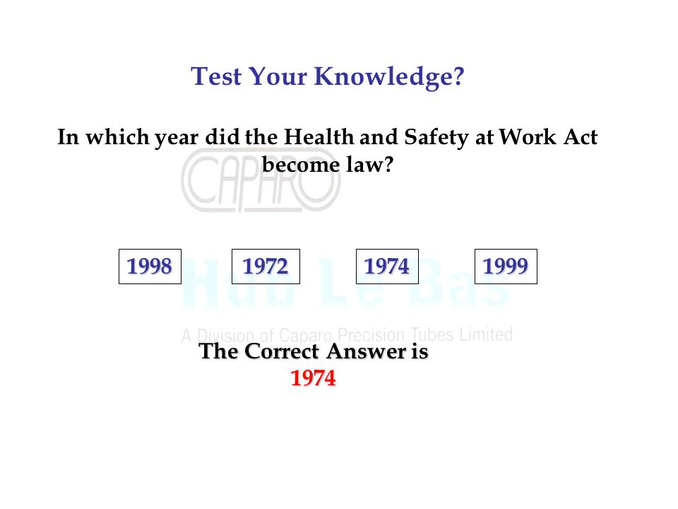 In which year did the Health and Safety at Work Act become law