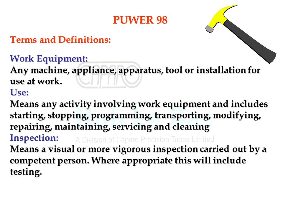 PUWER 98 Terms and Definitions: Work Equipment: