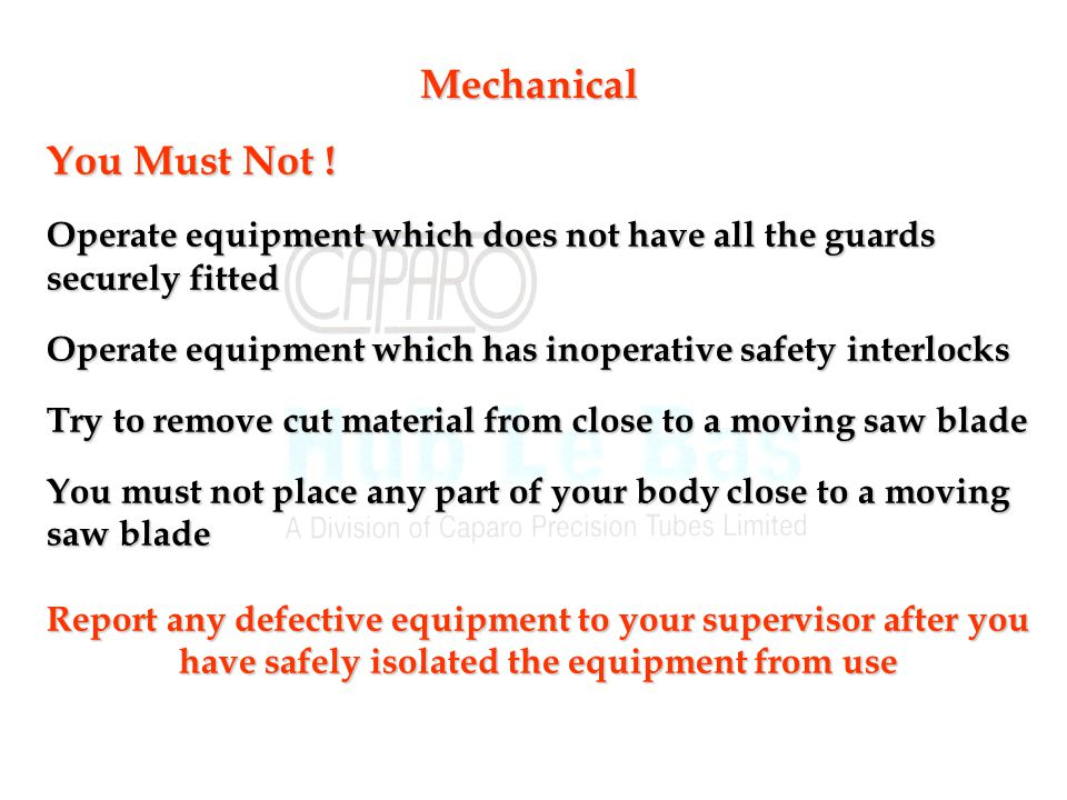 Mechanical You Must Not !