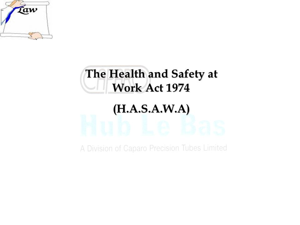 The Health and Safety at Work Act 1974
