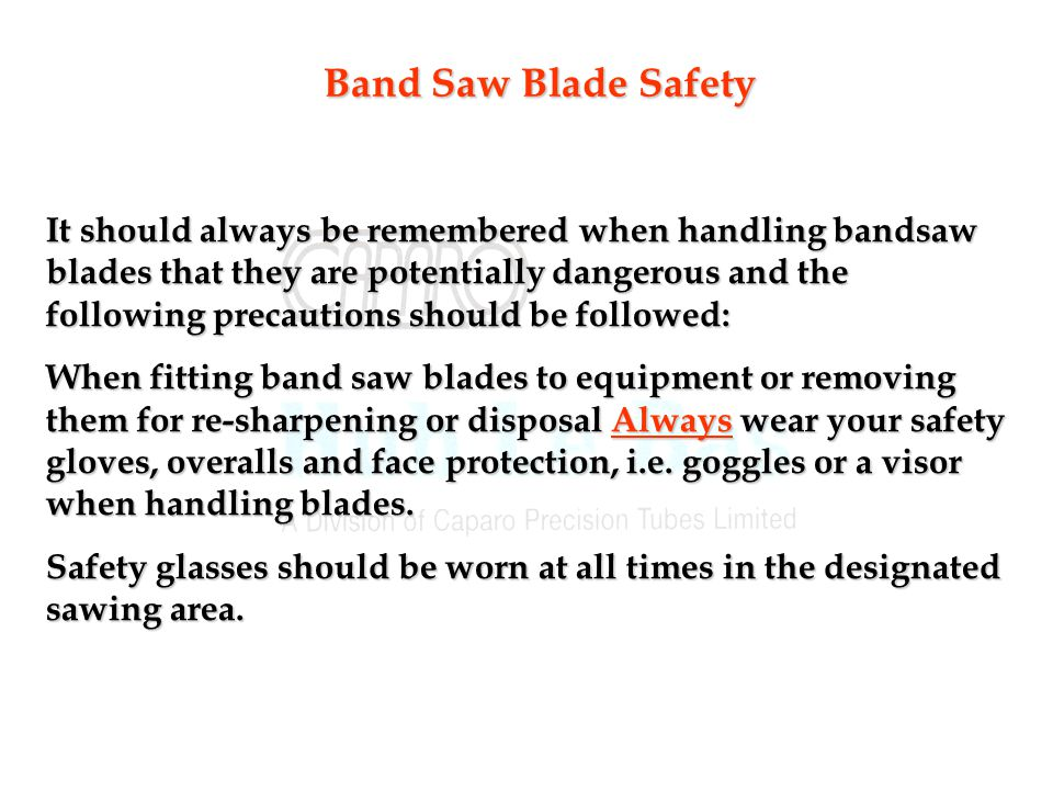 Band Saw Blade Safety