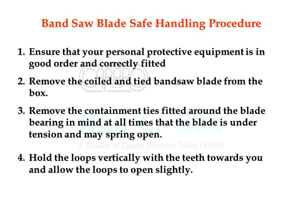 Band Saw Blade Safe Handling Procedure