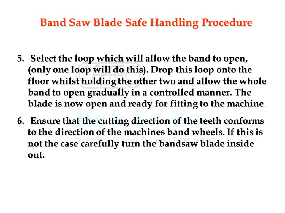 Band Saw Blade Safe Handling Procedure