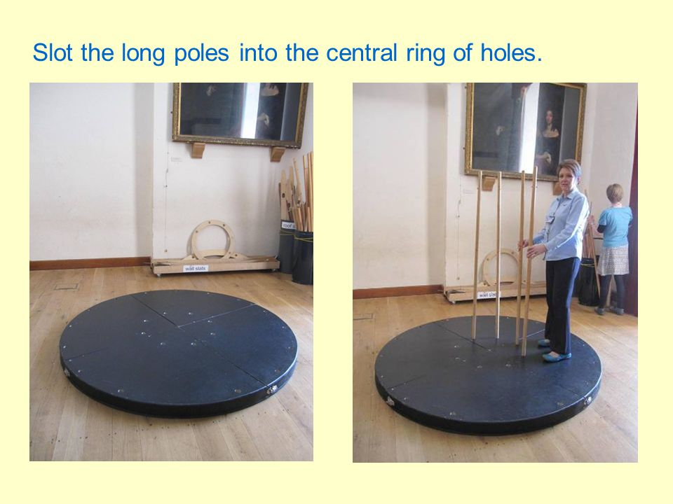 Slot the long poles into the central ring of holes.