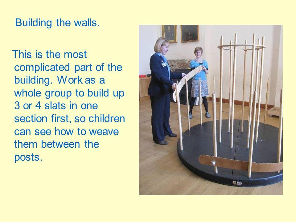 Building the walls.