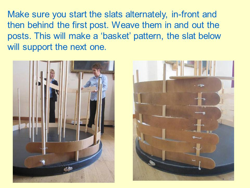 Make sure you start the slats alternately, in-front and then behind the first post.