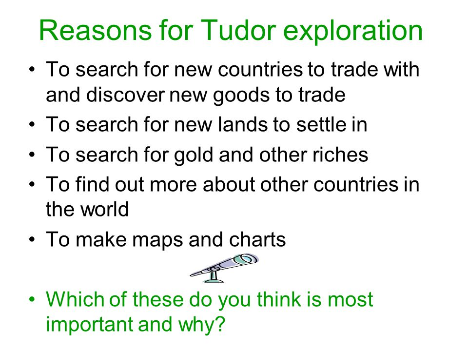 Reasons for Tudor exploration