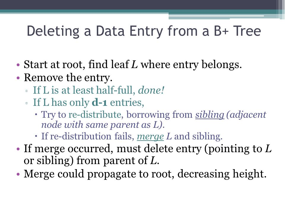 Deleting a Data Entry from a B+ Tree