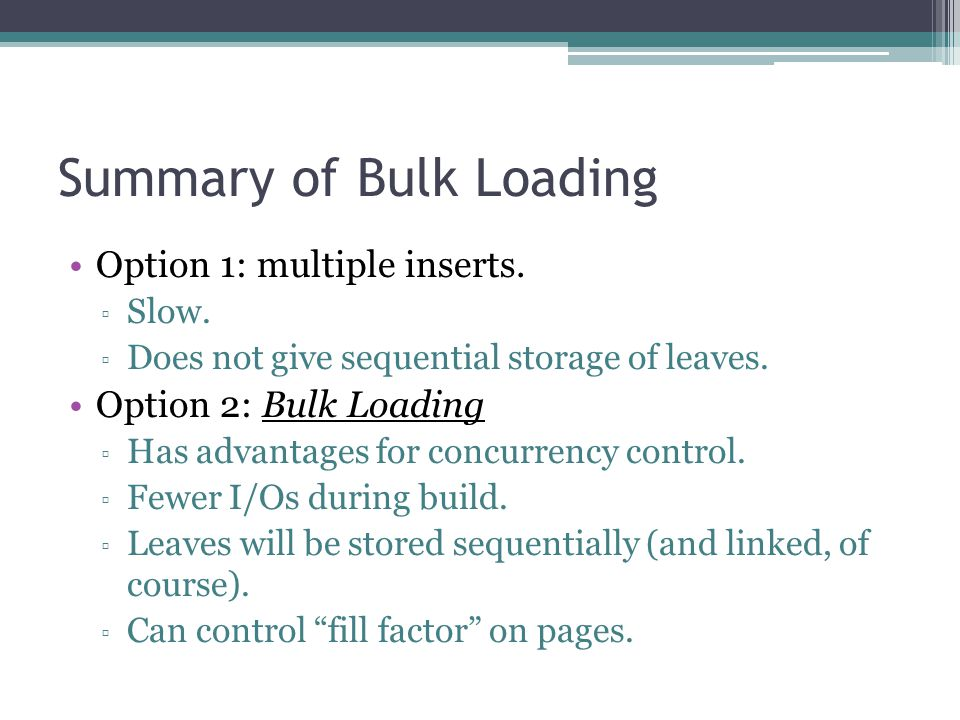 Summary of Bulk Loading