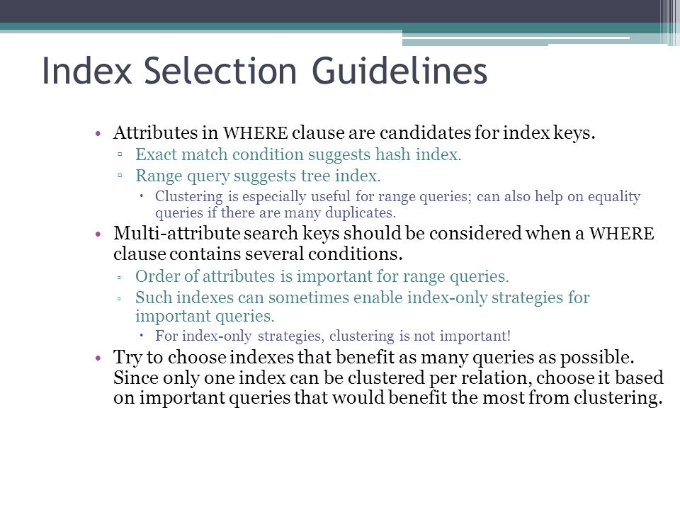 Index Selection Guidelines