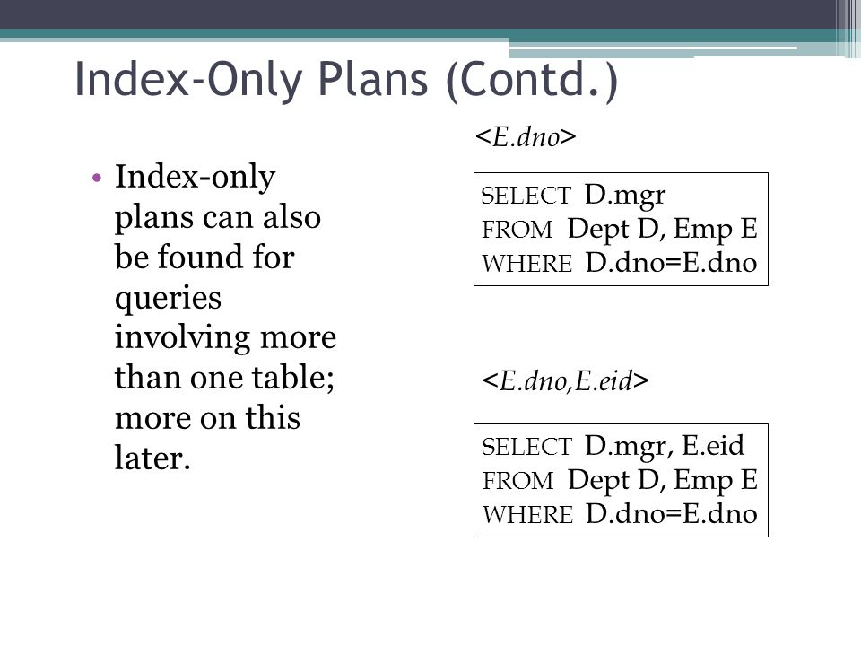 Index-Only Plans (Contd.)