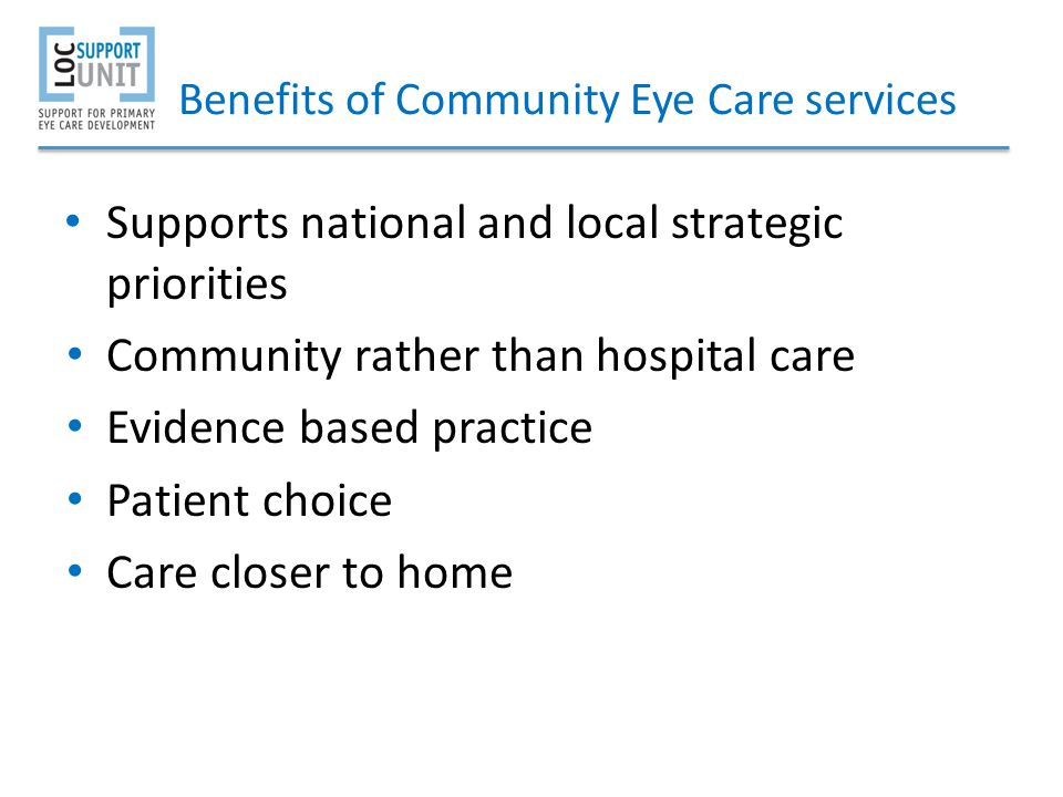 Benefits of Community Eye Care services