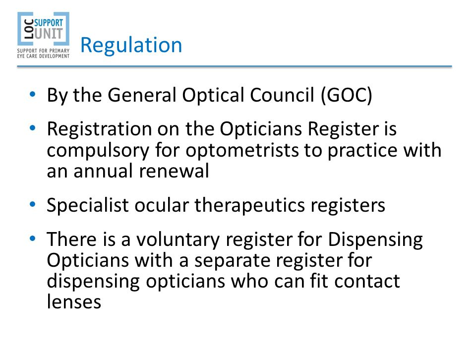 Regulation By the General Optical Council (GOC)