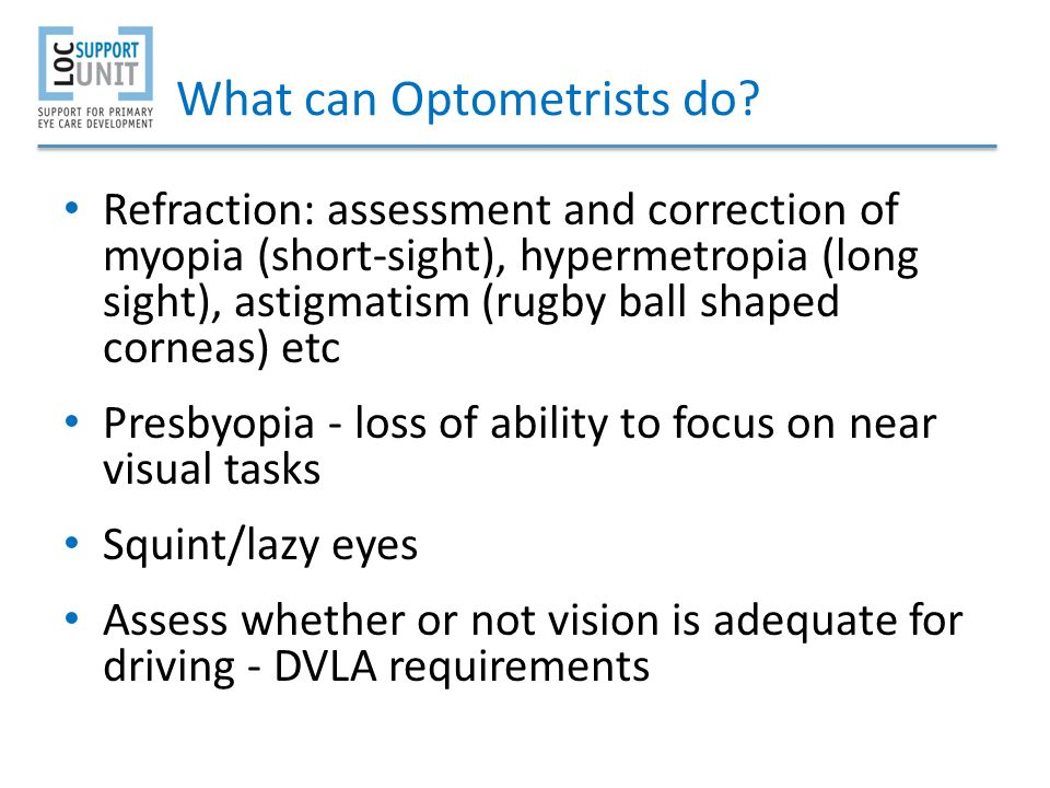 What can Optometrists do