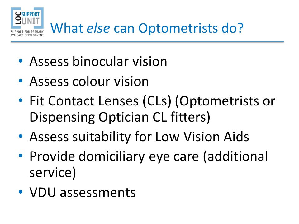 What else can Optometrists do
