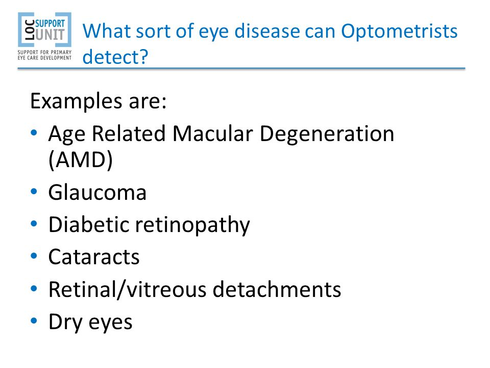 What sort of eye disease can Optometrists detect