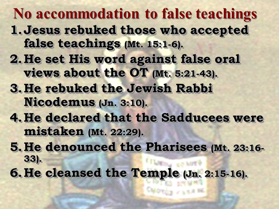No accommodation to false teachings