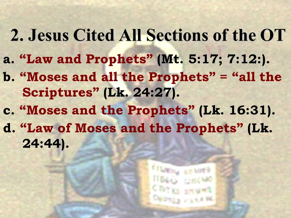 2. Jesus Cited All Sections of the OT