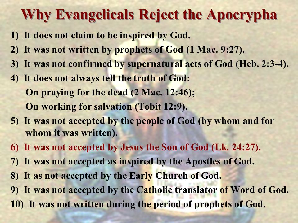 Why Evangelicals Reject the Apocrypha