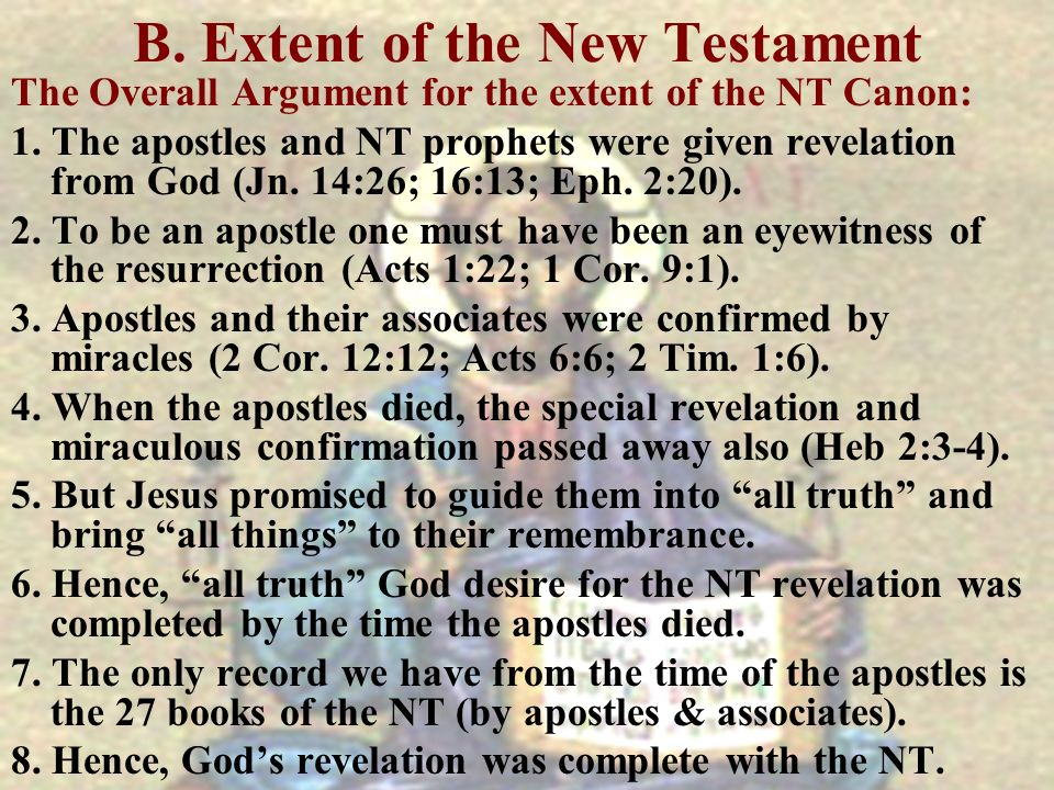 B. Extent of the New Testament