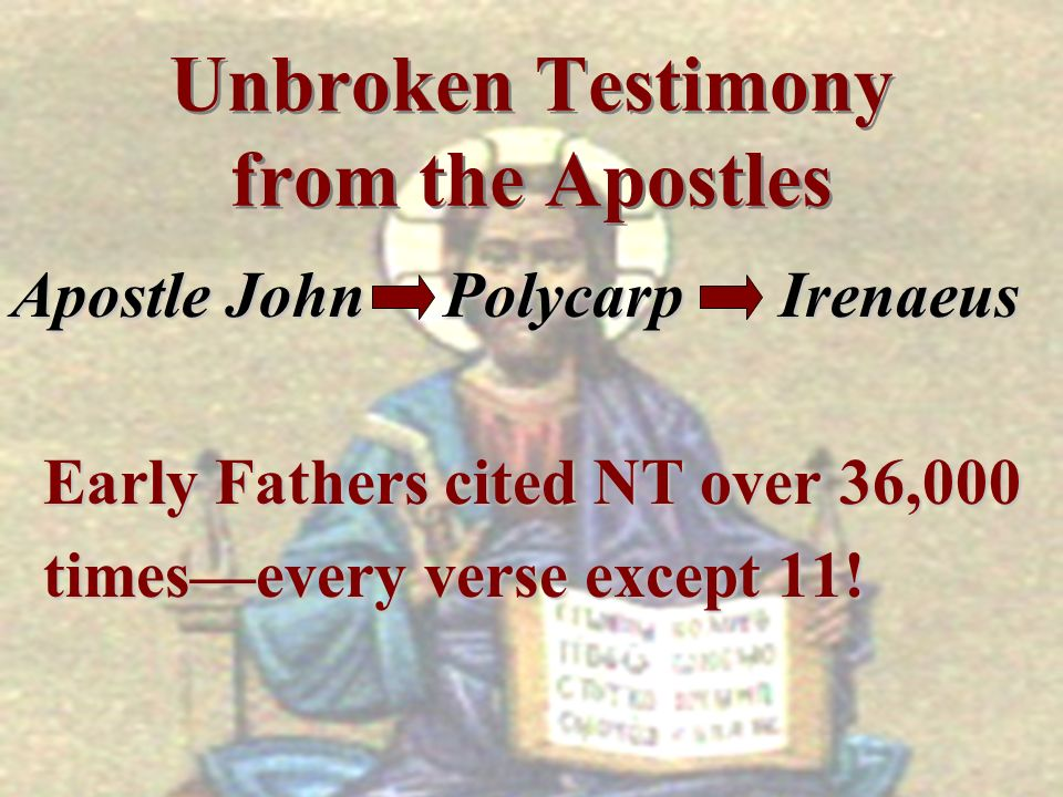 Unbroken Testimony from the Apostles