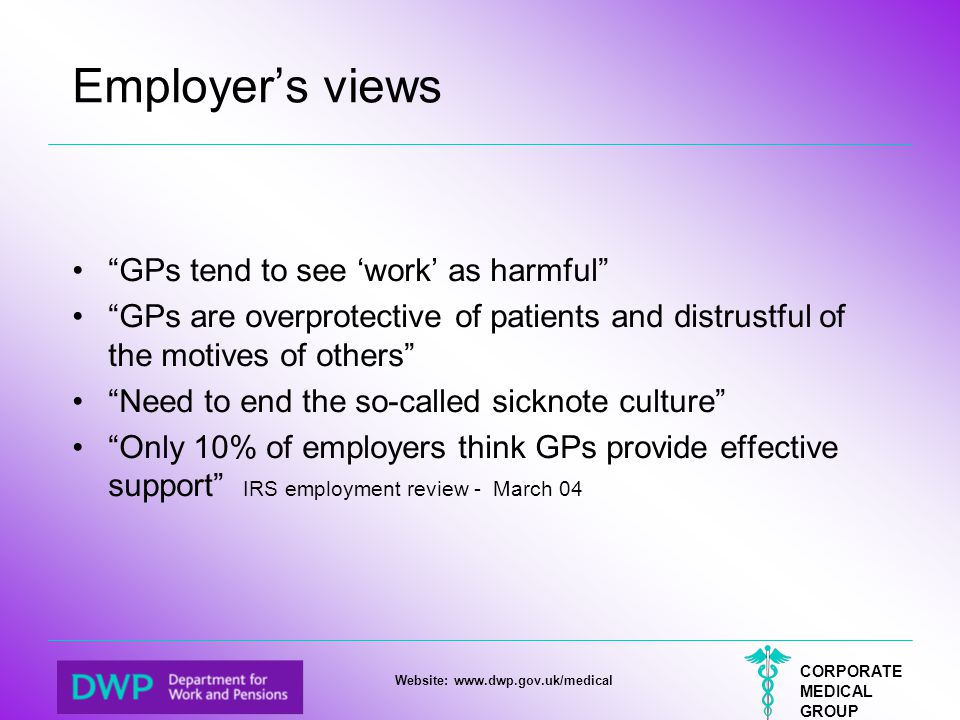 Employer's views GPs tend to see 'work' as harmful