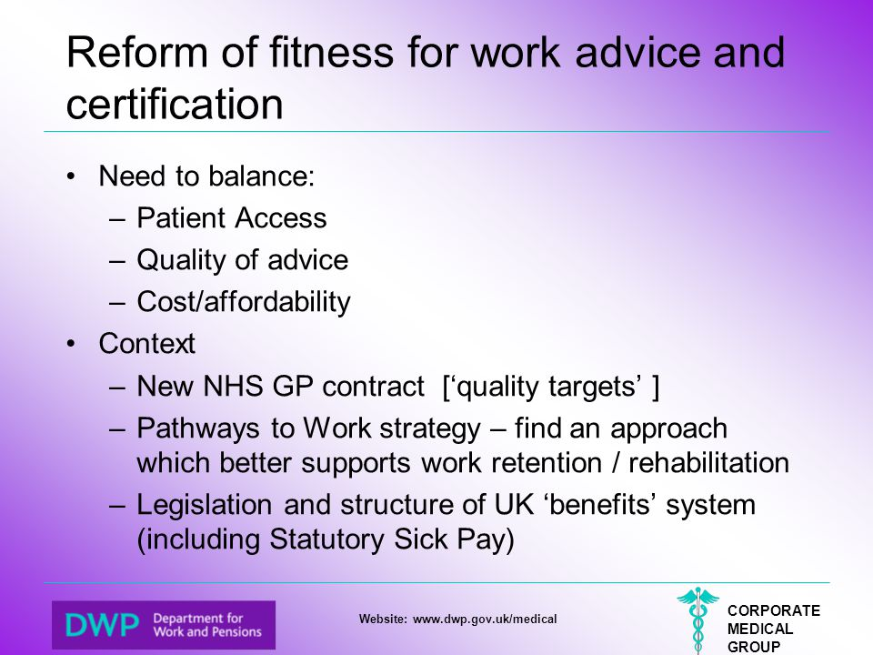 Reform of fitness for work advice and certification